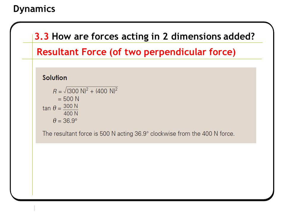 3.3 How are forces acting in 2 dimensions added