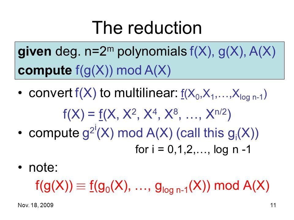 f(g(X)) ´ f(g0(X), …, glog n-1(X)) mod A(X)