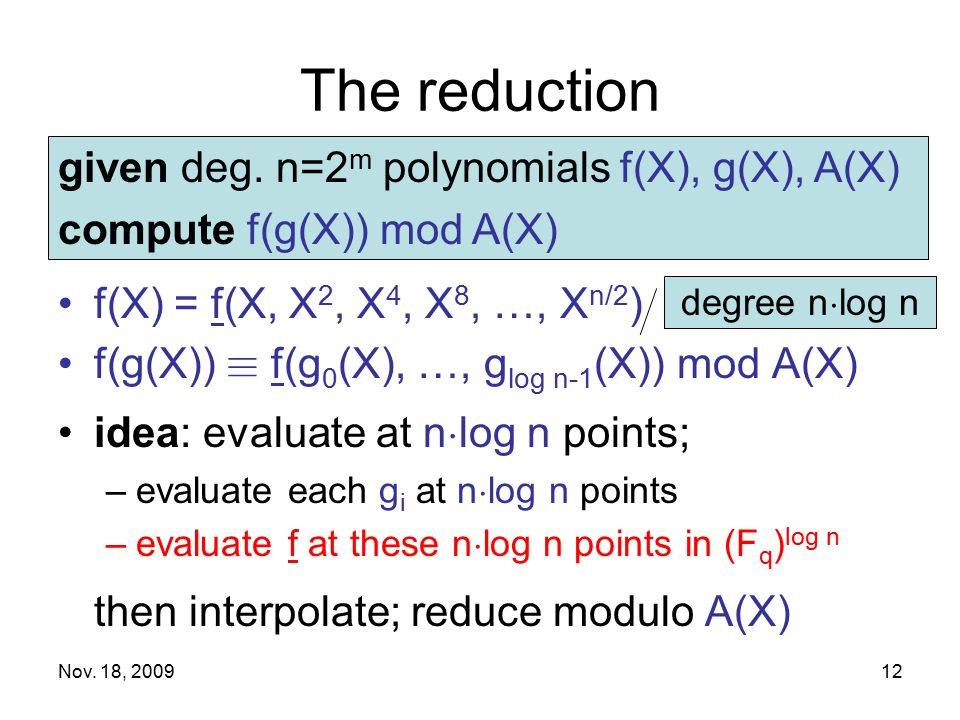 The reduction given deg. n=2m polynomials f(X), g(X), A(X)
