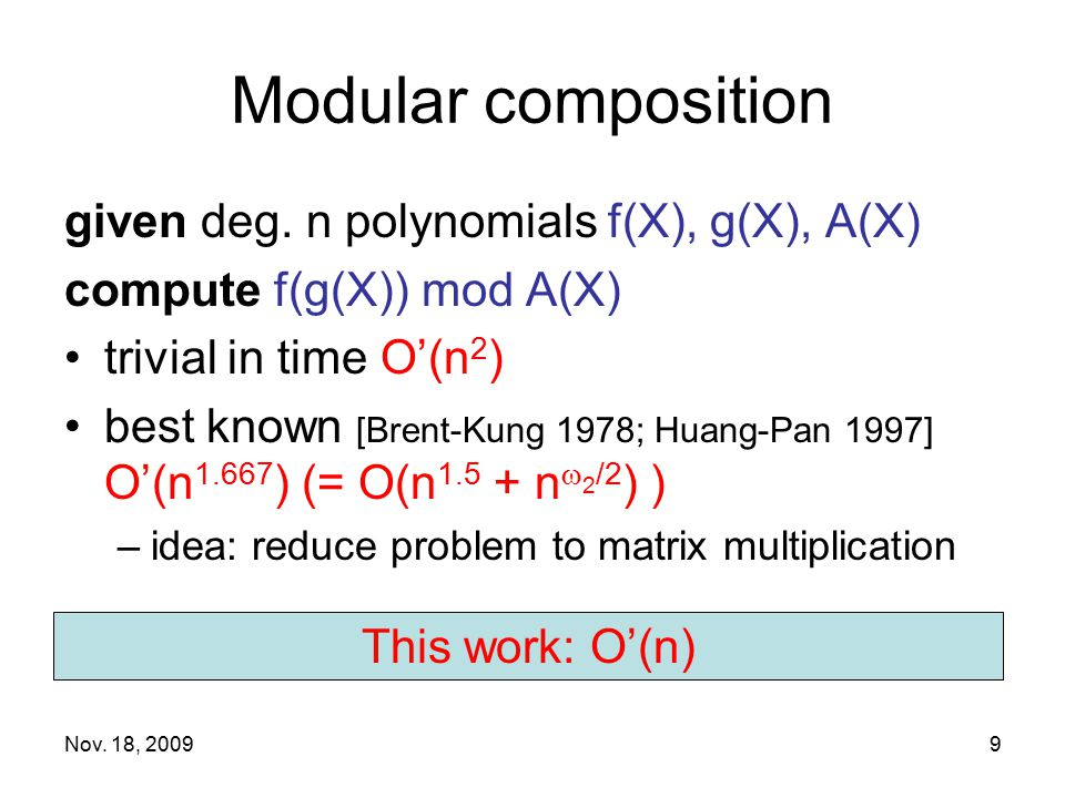 Modular composition given deg. n polynomials f(X), g(X), A(X)