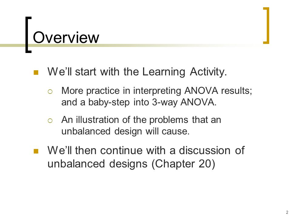 Overview We'll start with the Learning Activity.