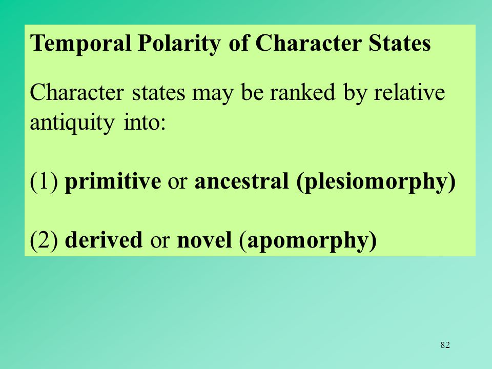 Temporal Polarity of Character States