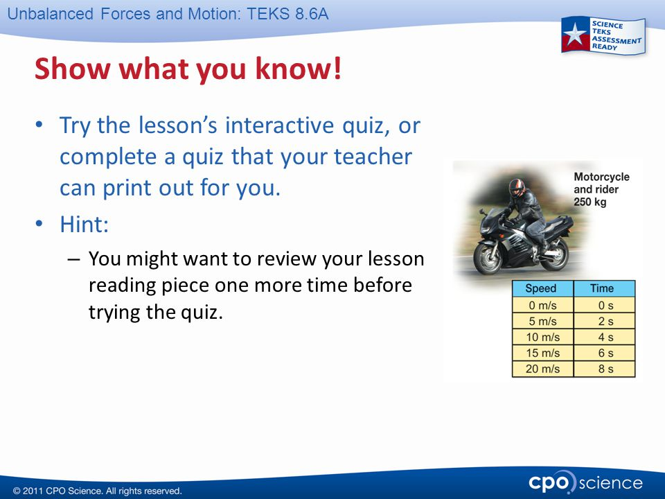 Show what you know! Try the lesson's interactive quiz, or complete a quiz that your teacher can print out for you.