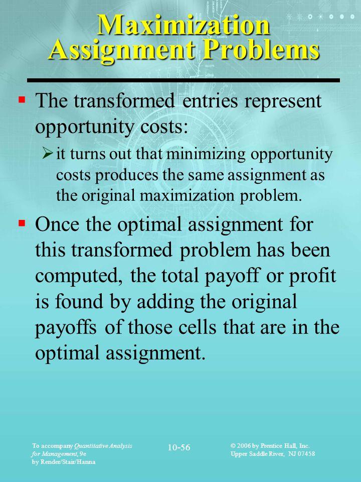 Maximization Assignment Problems