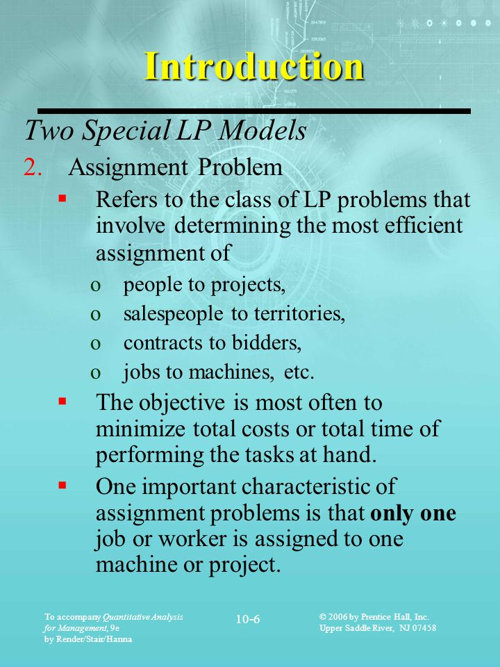Introduction Two Special LP Models Assignment Problem