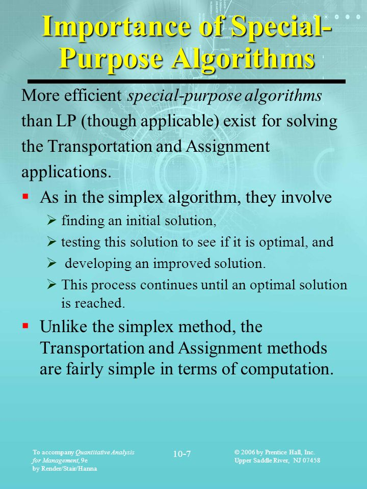 Importance of Special- Purpose Algorithms