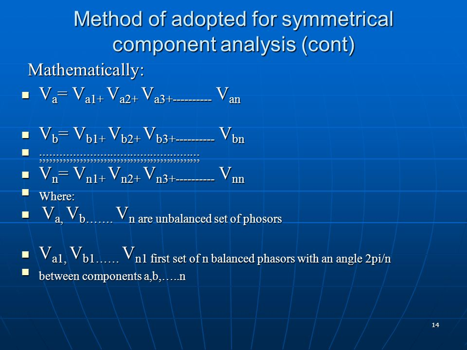 Method of adopted for symmetrical component analysis (cont)