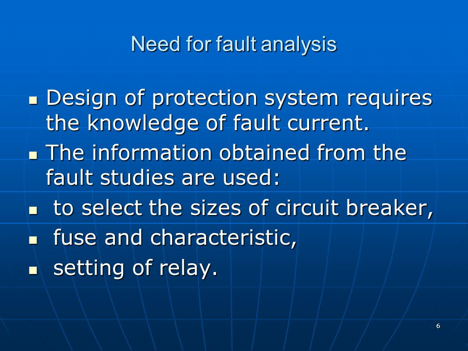 Need for fault analysis