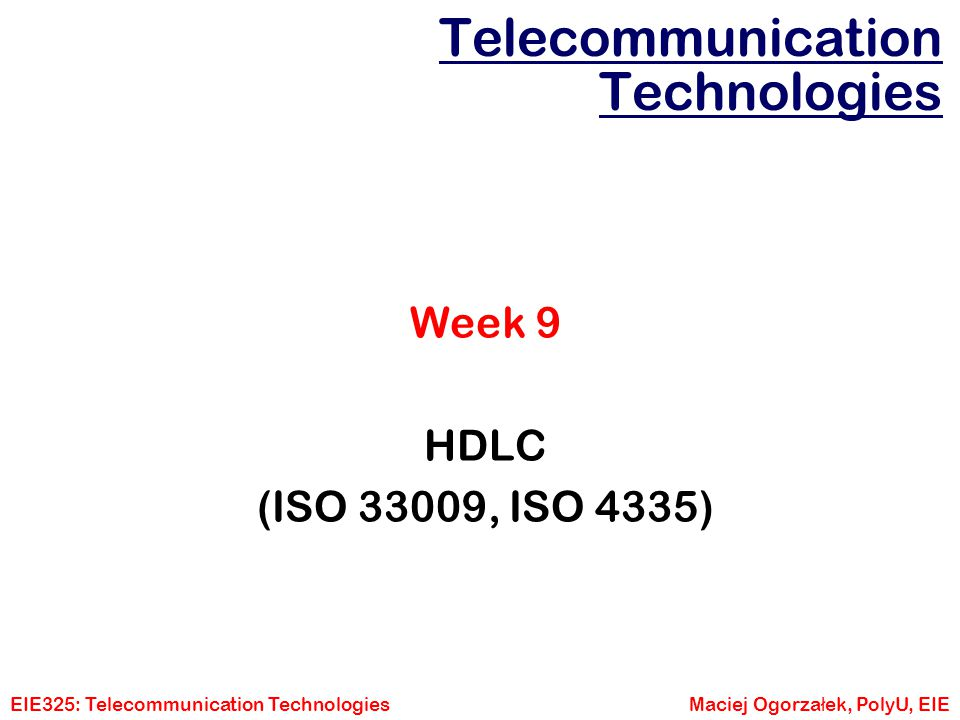 Telecommunication Technologies