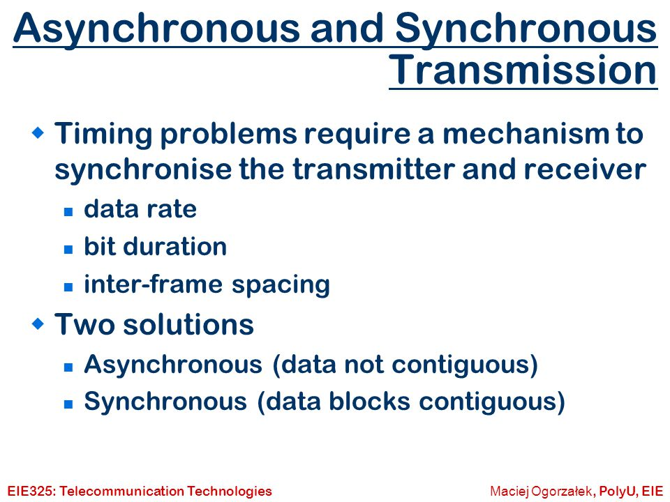 Asynchronous and Synchronous Transmission