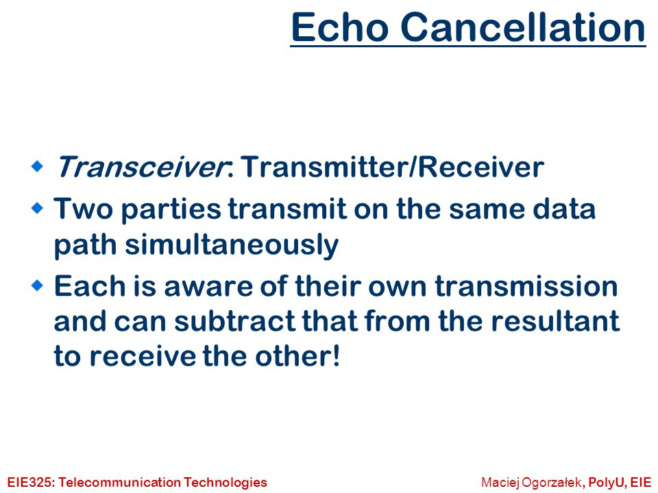 Echo Cancellation Transceiver: Transmitter/Receiver