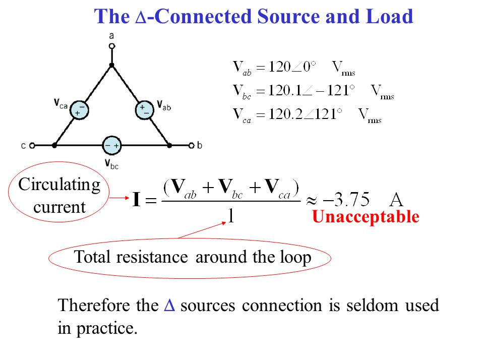 The -Connected Source and Load