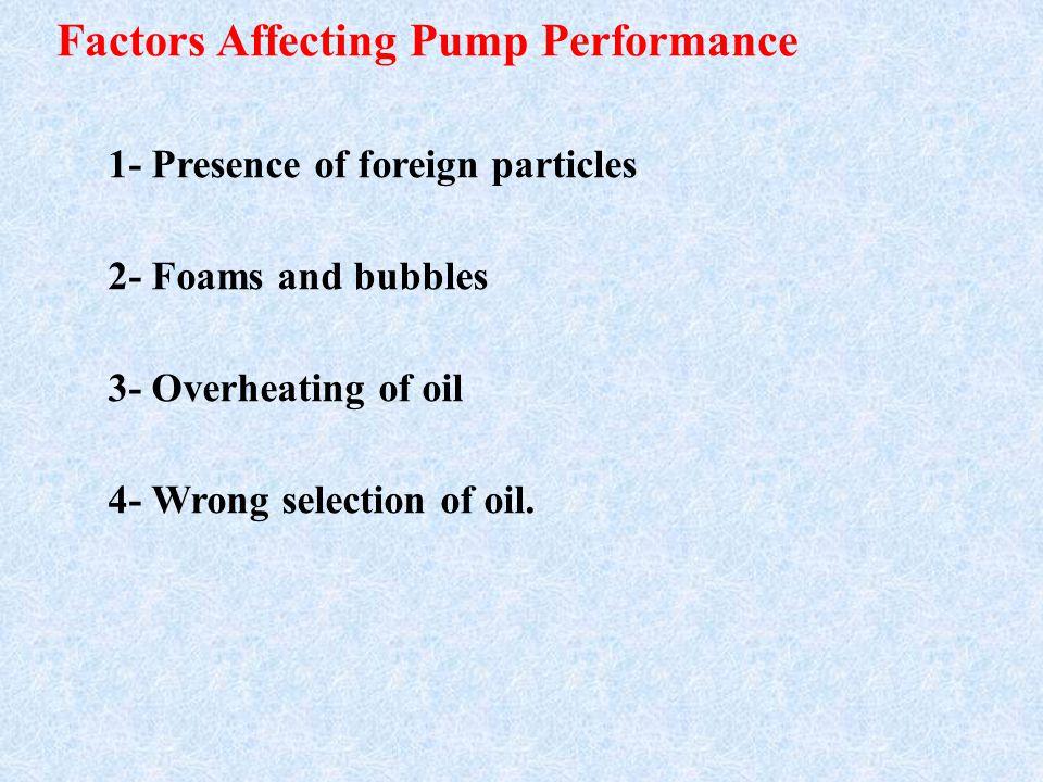 Factors Affecting Pump Performance