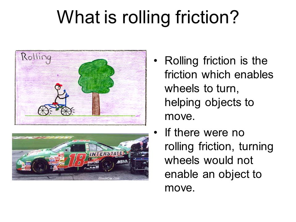 What is rolling friction