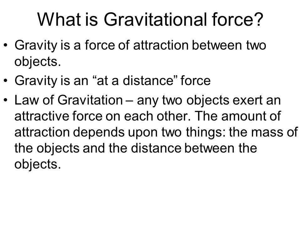 What is Gravitational force