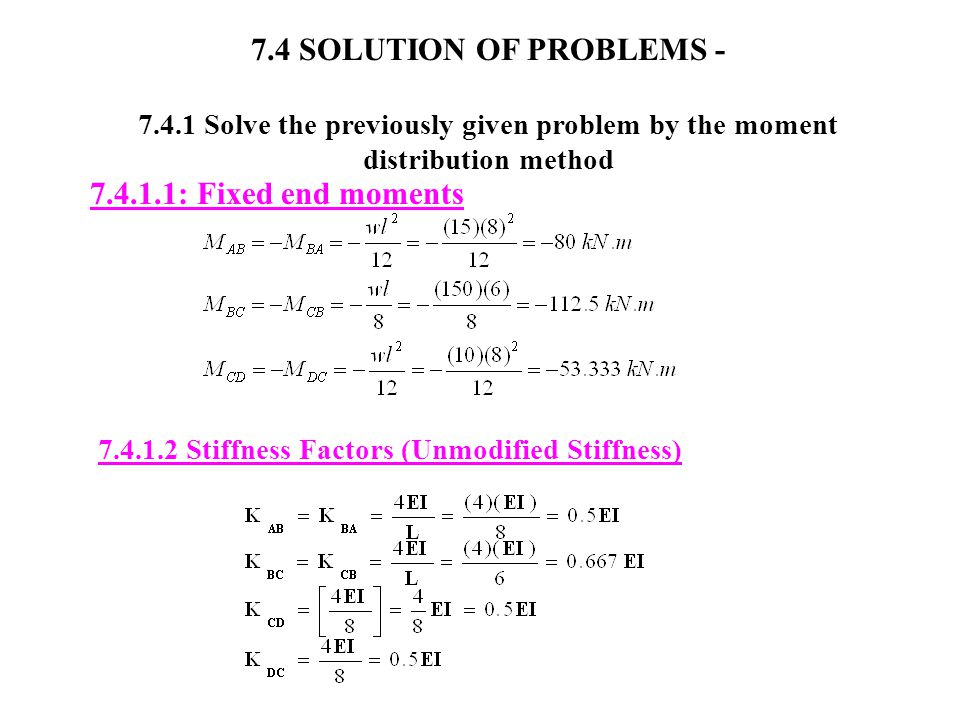 7.4 SOLUTION OF PROBLEMS - 7.4.1.1: Fixed end moments