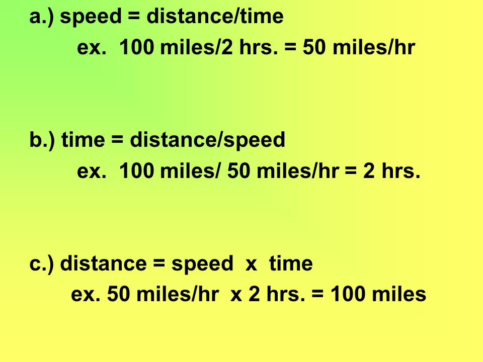 a.) speed = distance/time