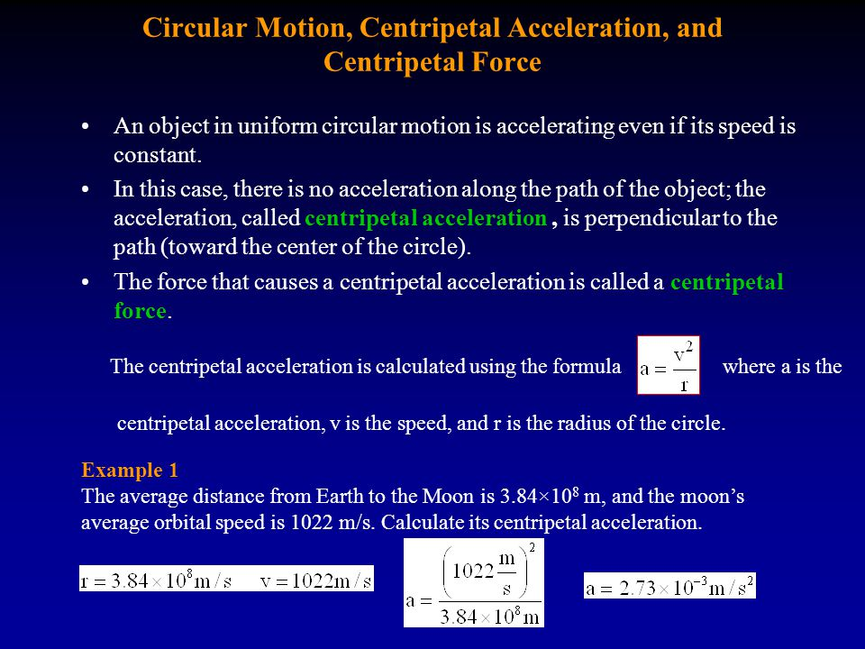 Circular Motion, Centripetal Acceleration, and Centripetal Force