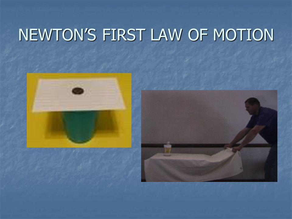 6 1 Newton S First Law Pp Ppt Download