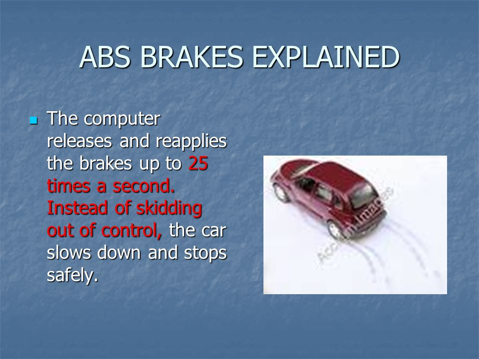 ABS BRAKES EXPLAINED