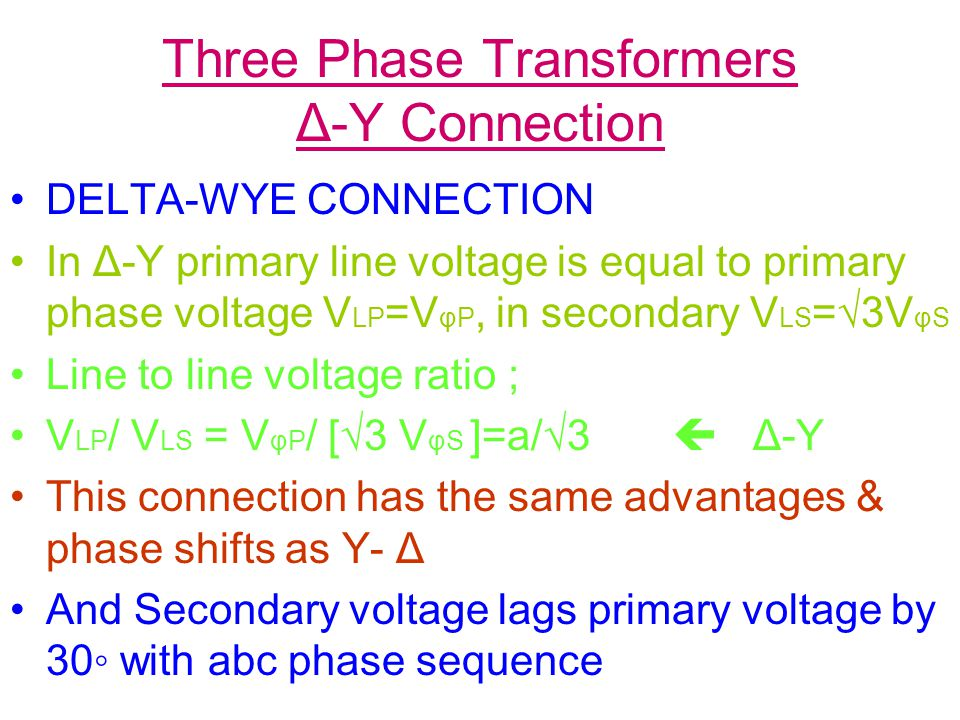Three Phase Transformers Δ-Y Connection