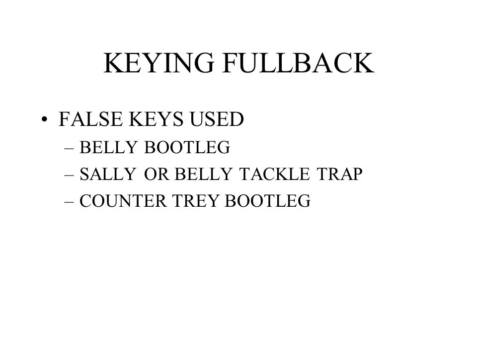KEYING FULLBACK FALSE KEYS USED BELLY BOOTLEG