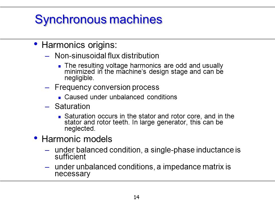 Synchronous machines Harmonics origins: Harmonic models