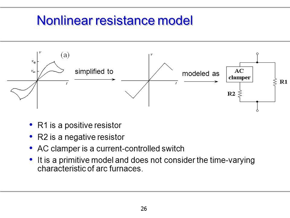 Nonlinear resistance model
