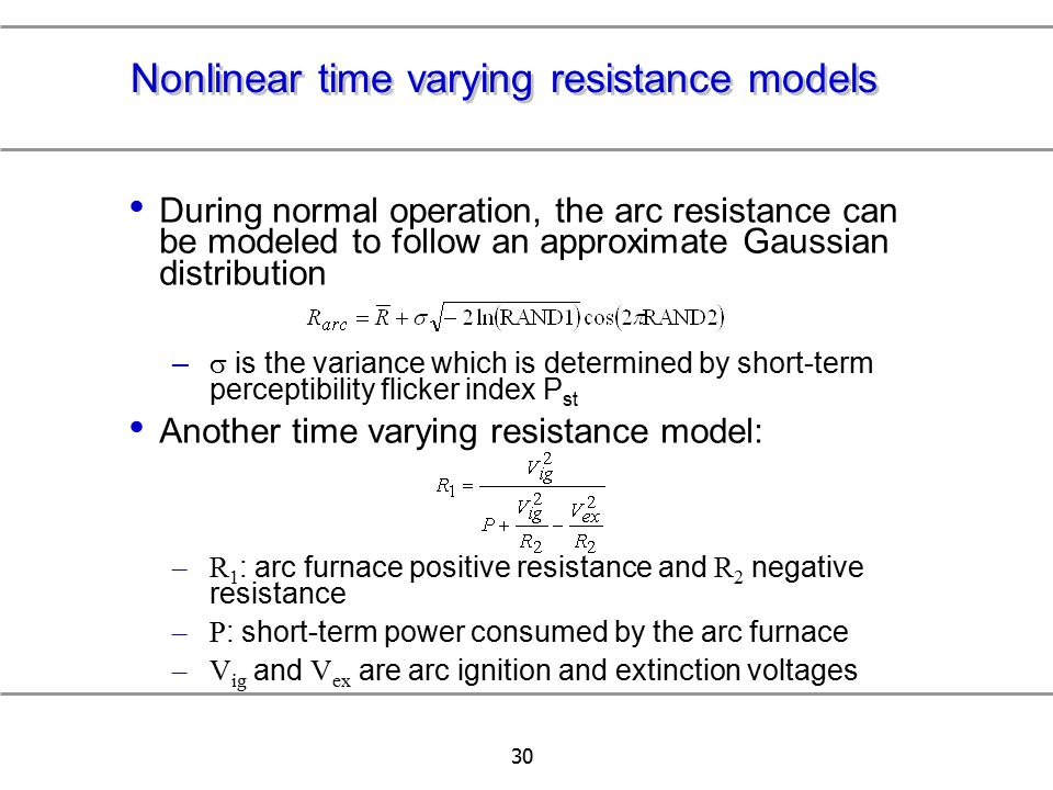 Nonlinear time varying resistance models