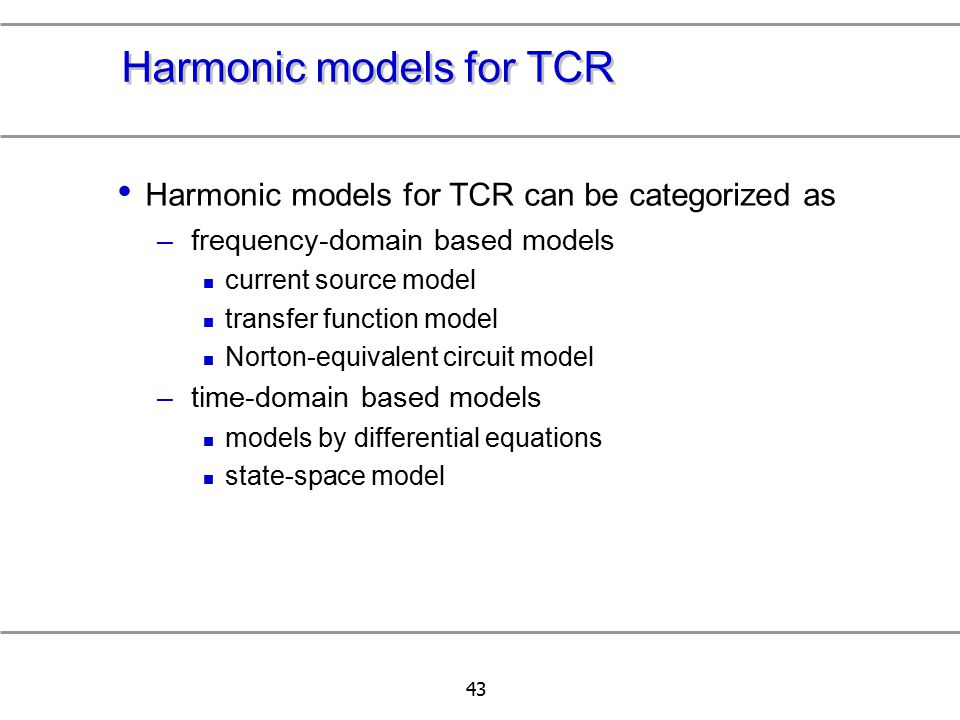 Harmonic models for TCR