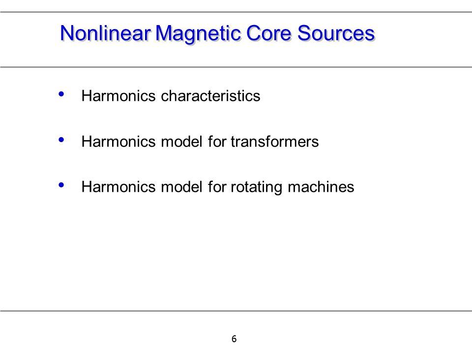 Nonlinear Magnetic Core Sources
