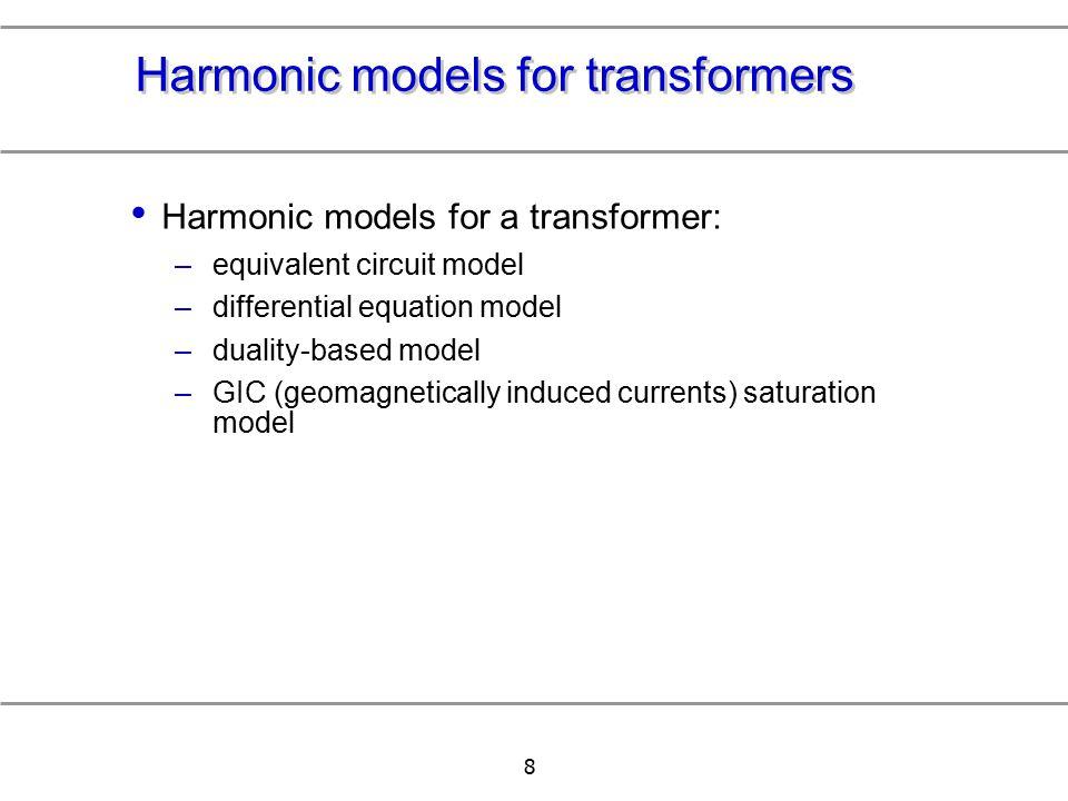 Harmonic models for transformers