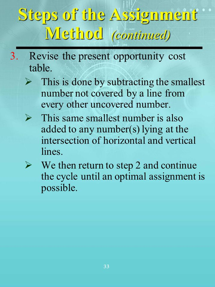 Steps of the Assignment Method (continued)