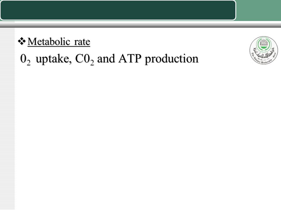 02 uptake, C02 and ATP production