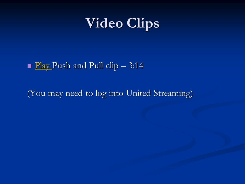 Video Clips Play Push and Pull clip – 3:14