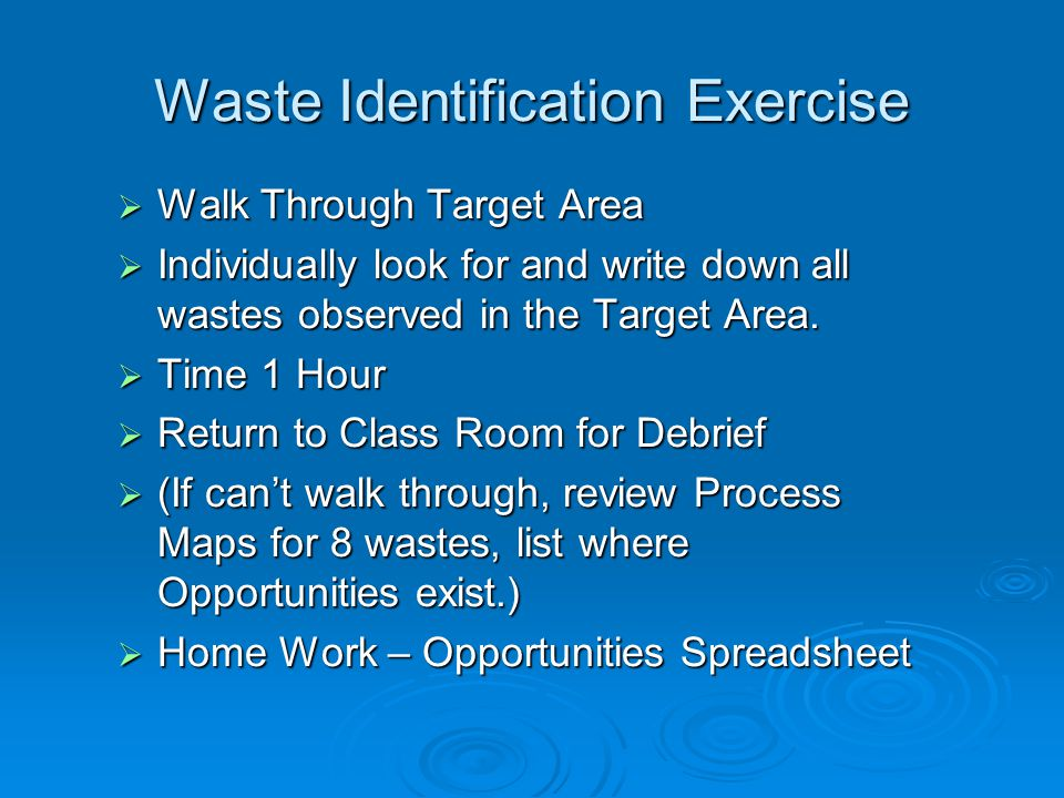 Waste Identification Exercise