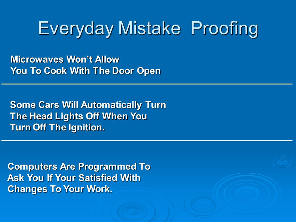Everyday Mistake Proofing