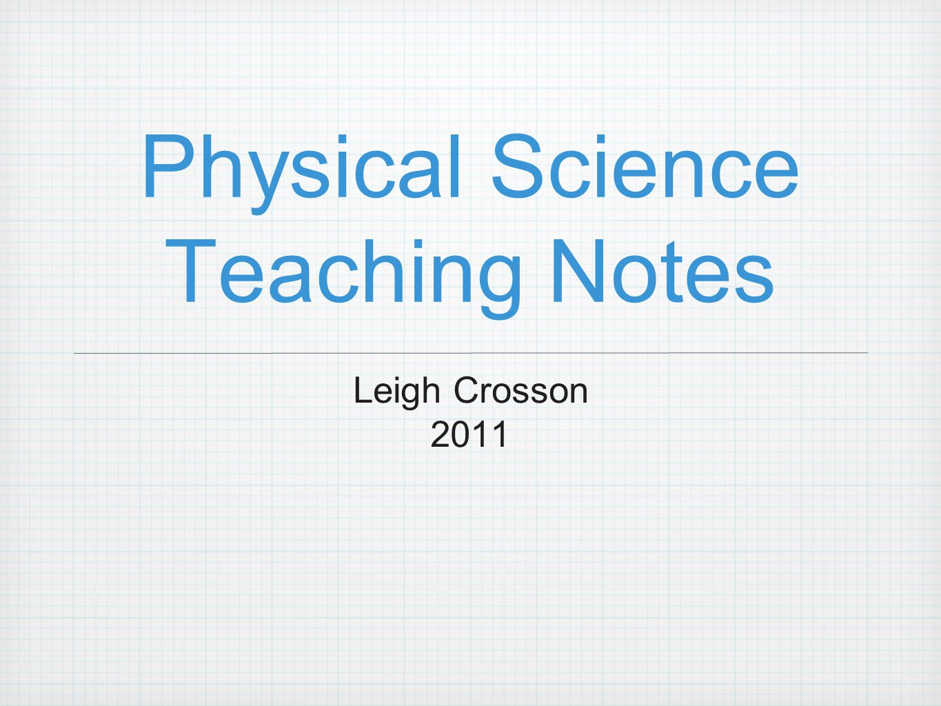 Physical Science Teaching Notes