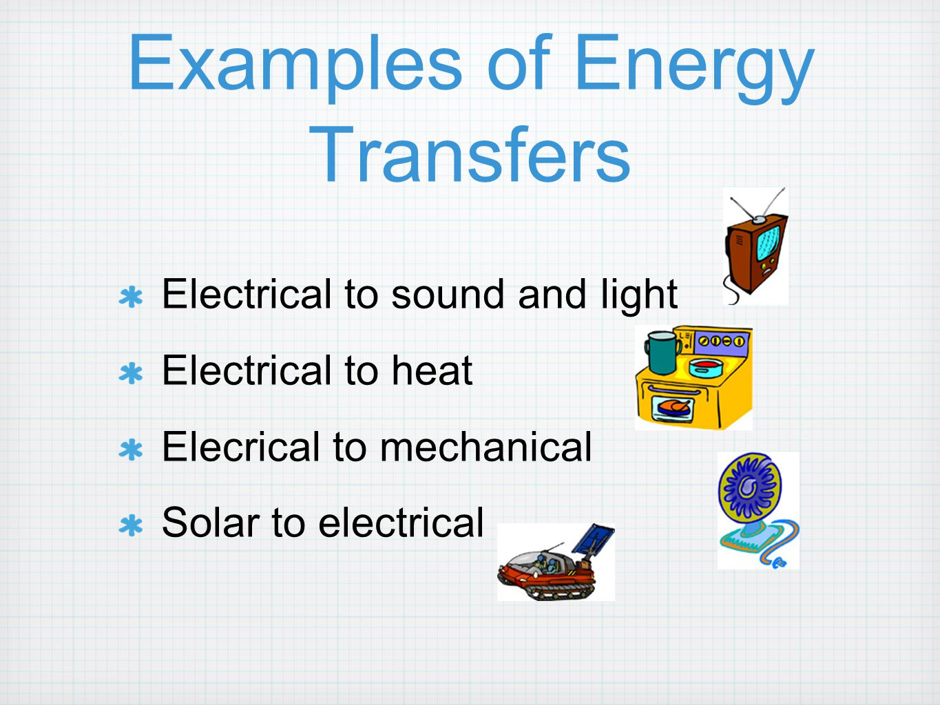 Examples of Energy Transfers