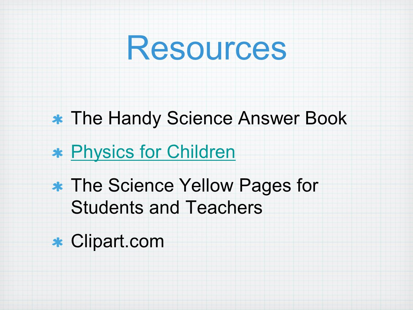 Resources The Handy Science Answer Book Physics for Children