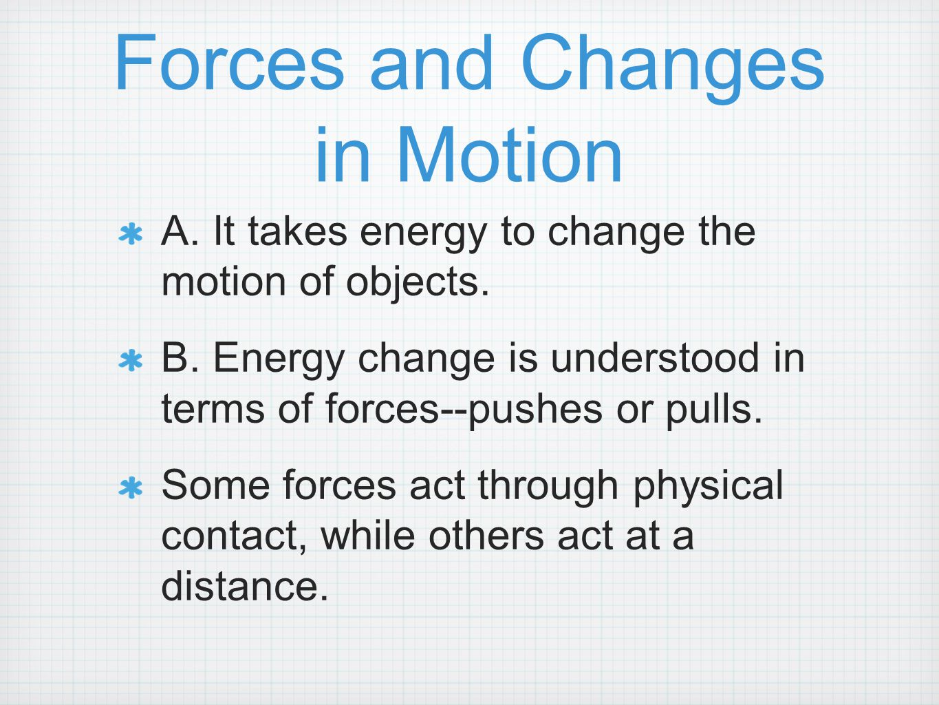 Forces and Changes in Motion