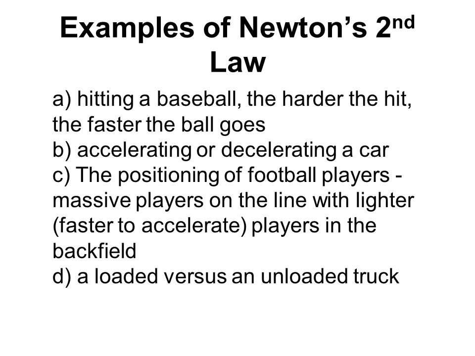 Examples of Newton's 2nd Law