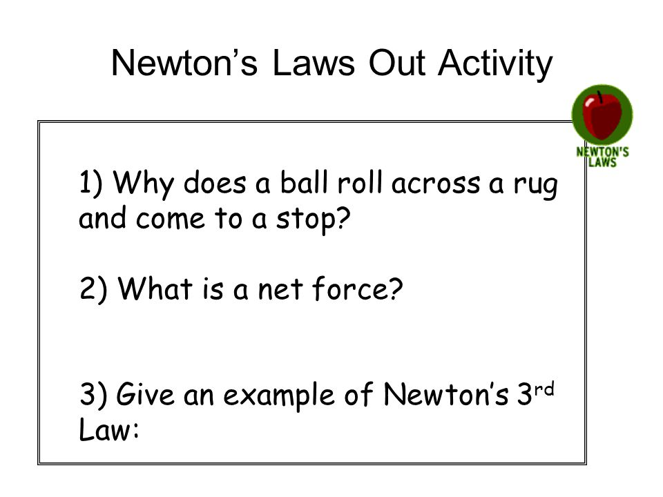 Newton's Laws Out Activity