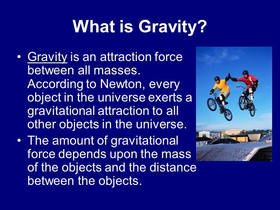 What is Gravity