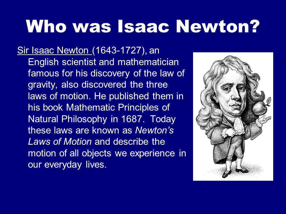 Who was Isaac Newton