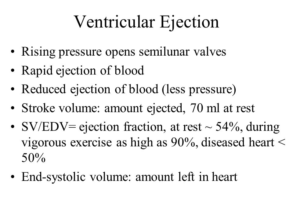 Ventricular Ejection Rising pressure opens semilunar valves