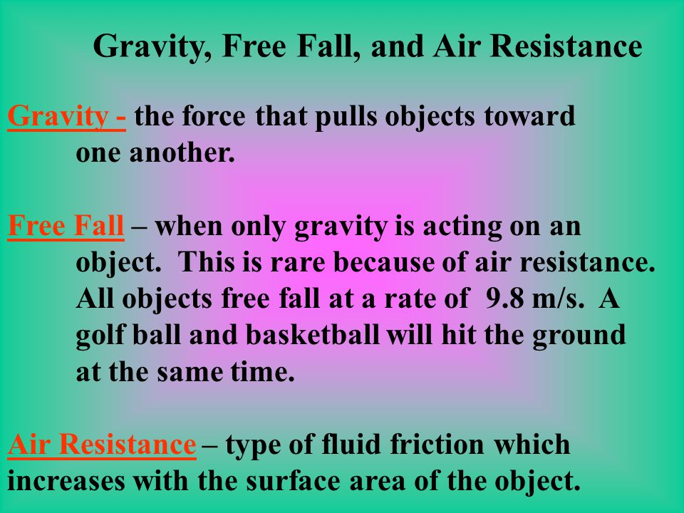 Gravity, Free Fall, and Air Resistance