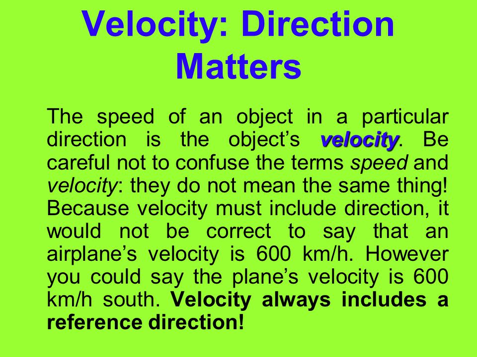 Velocity: Direction Matters
