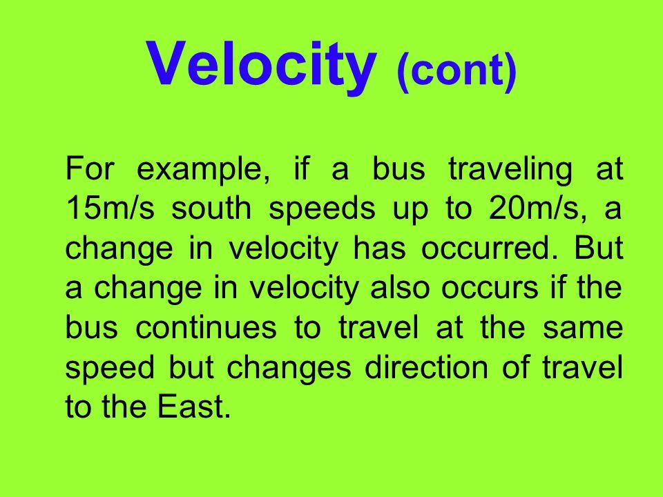 Velocity (cont)