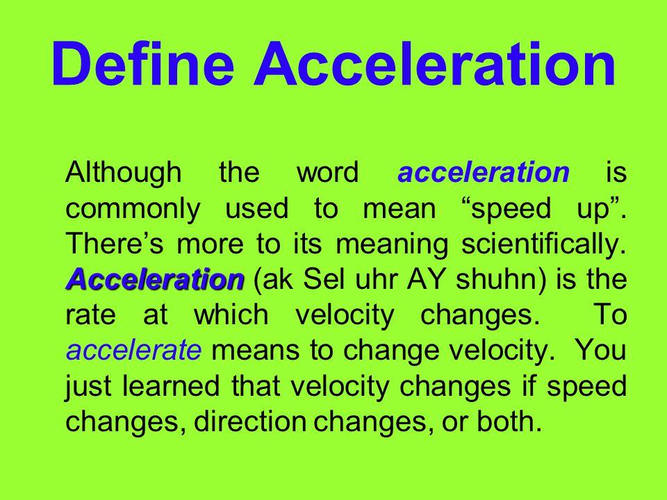 Define Acceleration